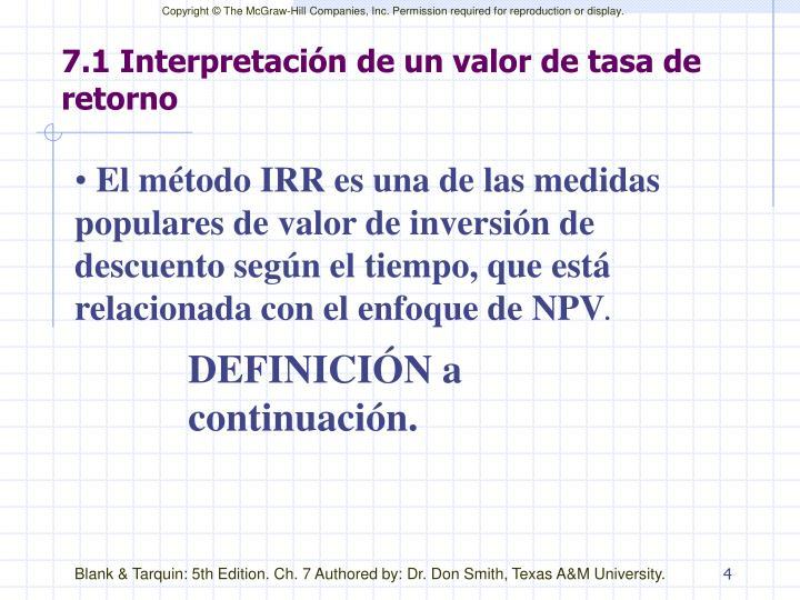 7.1 Interpretación de un valor de tasa de retorno