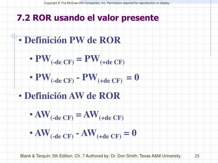 7.2 ROR usando el valor presente