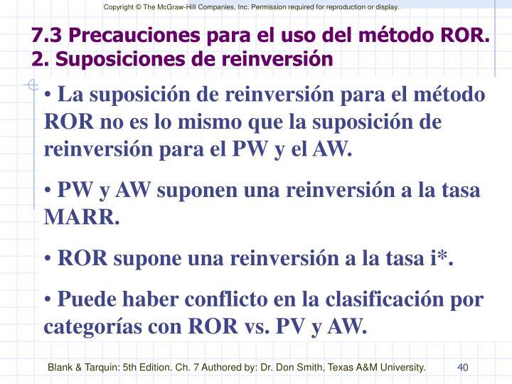 7.3 Precauciones para el uso del método ROR. 2. Suposiciones de reinversión