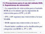 7 3 precauciones para el uso del m todo ror 2 suposiciones de reinversi n