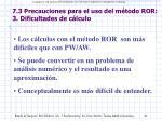 7 3 precauciones para el uso del m todo ror 3 dificultades de c lculo
