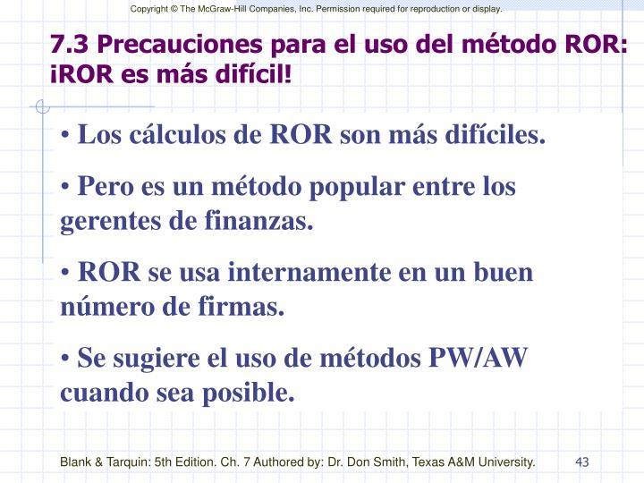 7.3 Precauciones para el uso del método ROR: ¡ROR es más difícil!