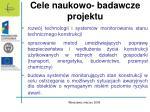 cele naukowo badawcze projektu