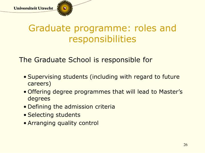 Graduate programme: roles and responsibilities