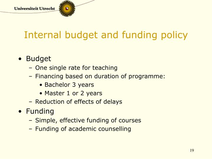 Internal budget and funding policy