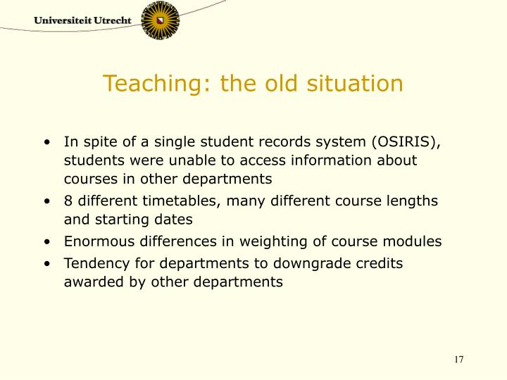 Teaching: the old situation