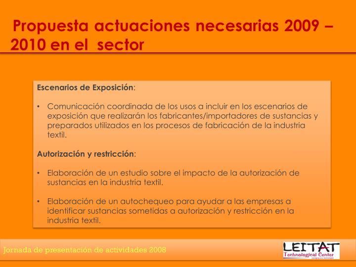 Propuesta actuaciones necesarias 2009 – 2010 en el  sector