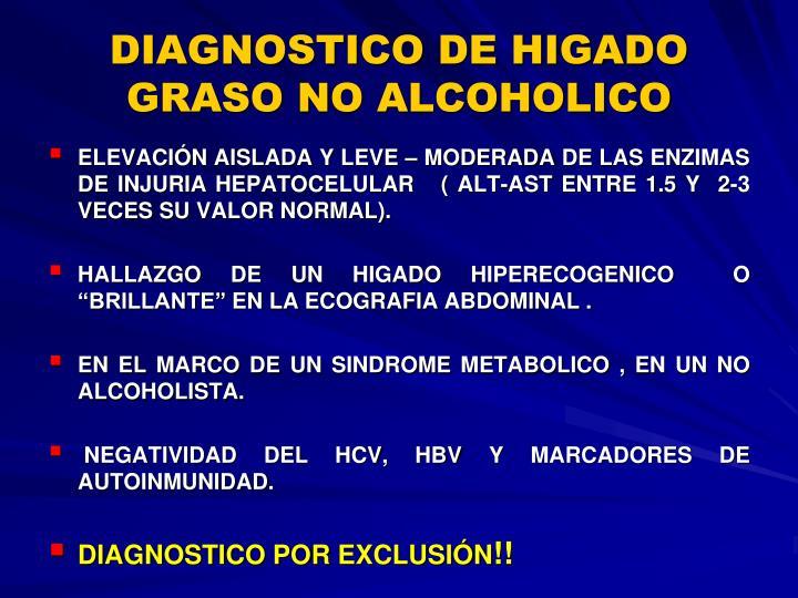 DIAGNOSTICO DE HIGADO GRASO NO ALCOHOLICO