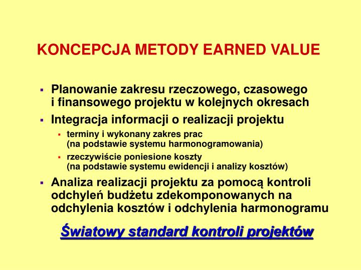 KONCEPCJA METODY EARNED VALUE