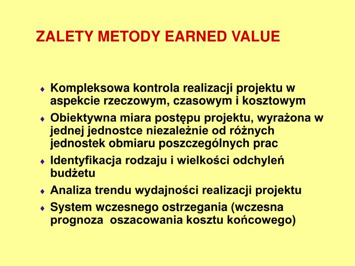 ZALETY METODY EARNED VALUE