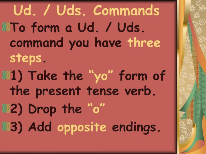 Ud. / Uds. Commands