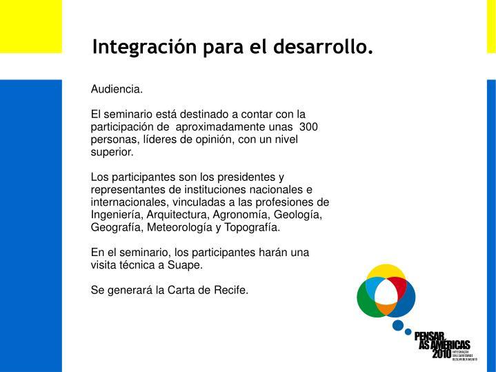 Integración para el desarrollo.