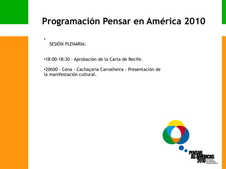 Programación Pensar en América 2010