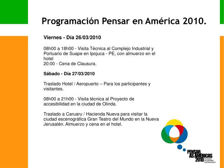 Programación Pensar en América 2010.