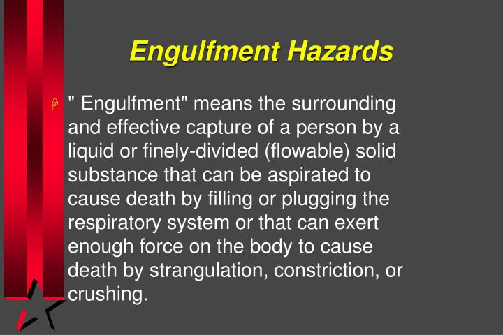 Engulfment Hazards