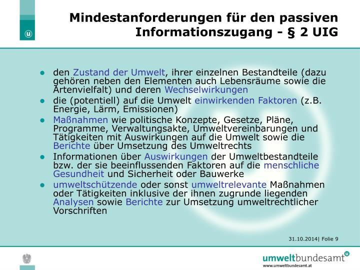 Mindestanforderungen für den passiven Informationszugang - § 2 UIG