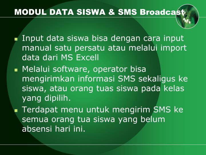 MODUL DATA SISWA & SMS Broadcast