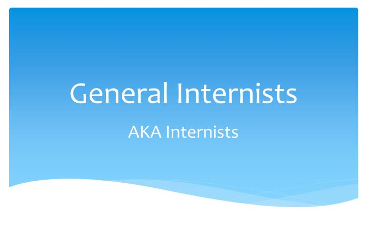 General Internists