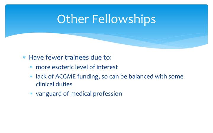 Other Fellowships
