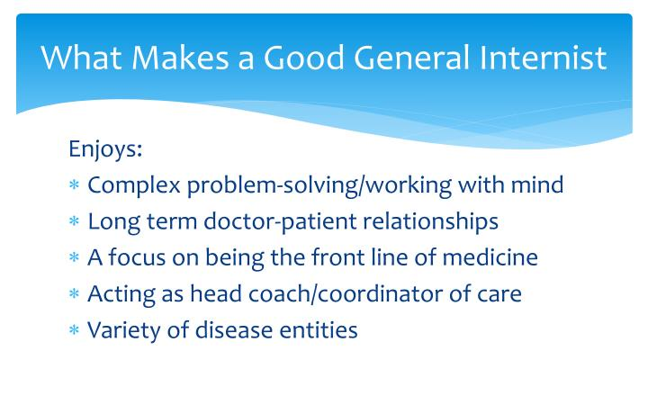 What Makes a Good General Internist