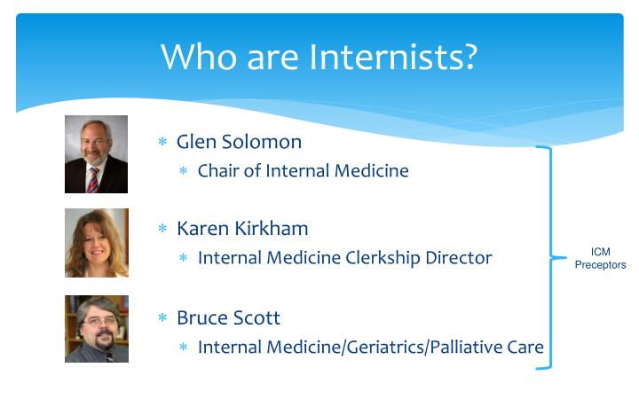 Who are Internists?