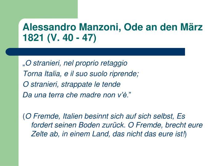 Alessandro Manzoni, Ode an den März 1821 (V. 40 - 47)