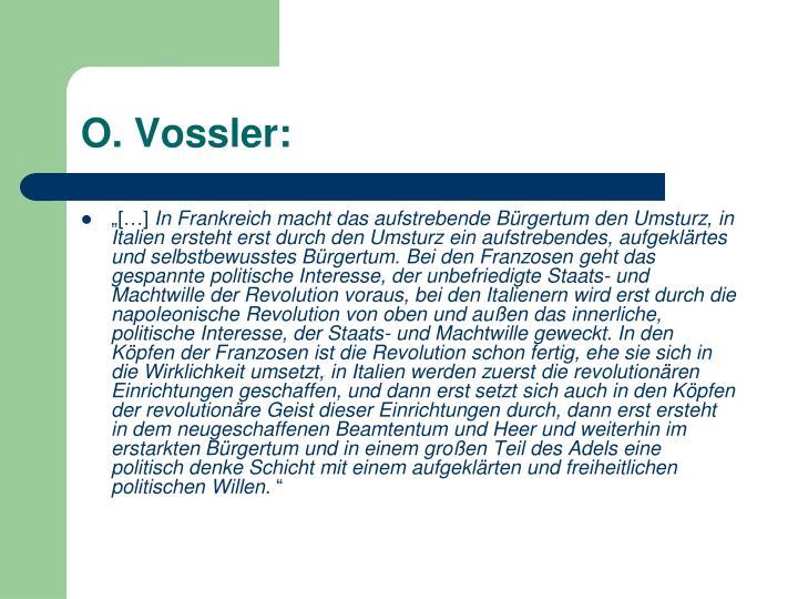 O. Vossler: