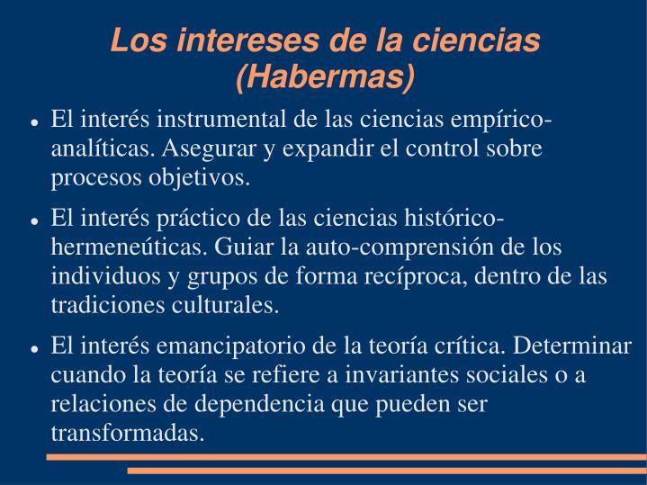 Los intereses de la ciencias (Habermas)
