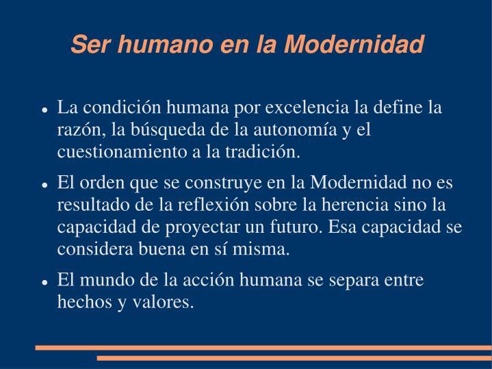 Ser humano en la Modernidad
