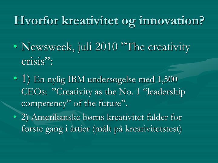 Hvorfor kreativitet og innovation?