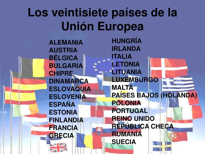 Los veintisiete países de la Unión Europea