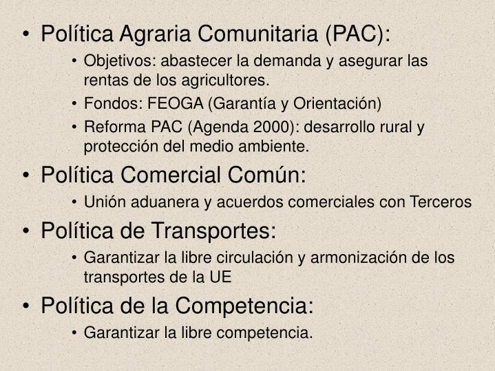Política Agraria Comunitaria (PAC):