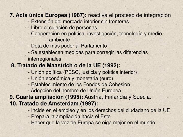 7. Acta única Europea (1987):