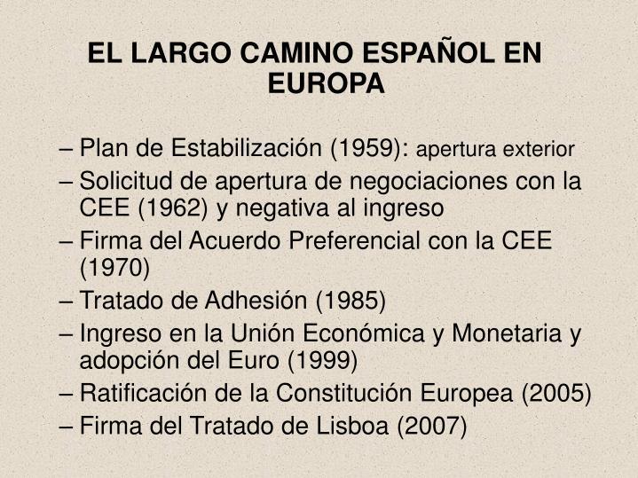 EL LARGO CAMINO ESPAÑOL EN EUROPA