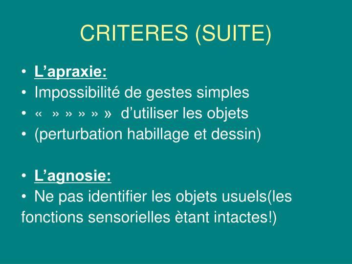 CRITERES (SUITE)