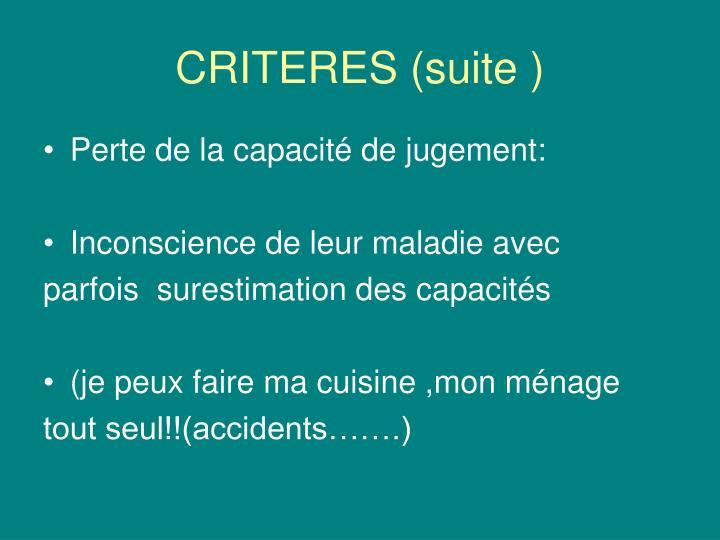 CRITERES (suite )