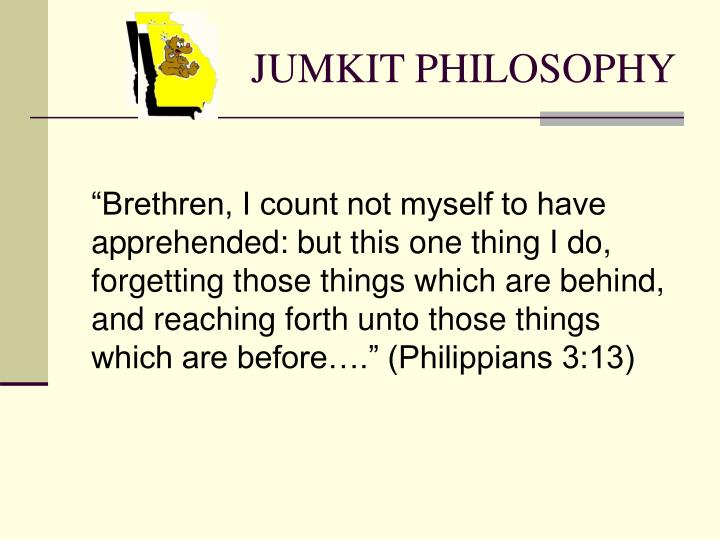 JUMKIT PHILOSOPHY