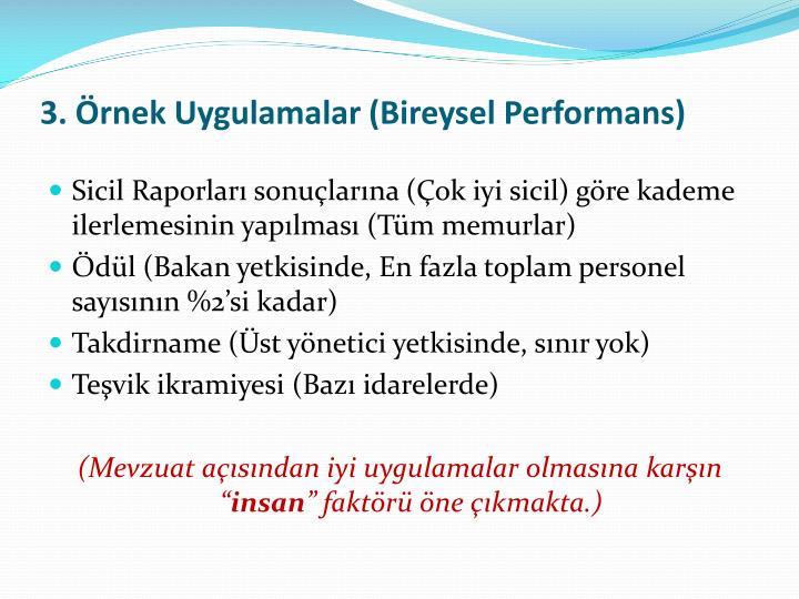 3. Örnek Uygulamalar (Bireysel Performans)