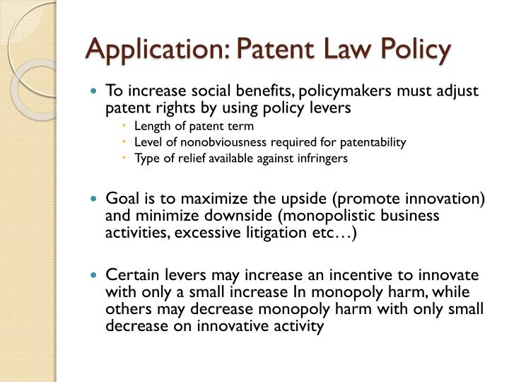 Application: Patent Law Policy