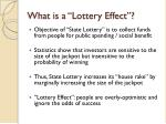 what is a lottery effect