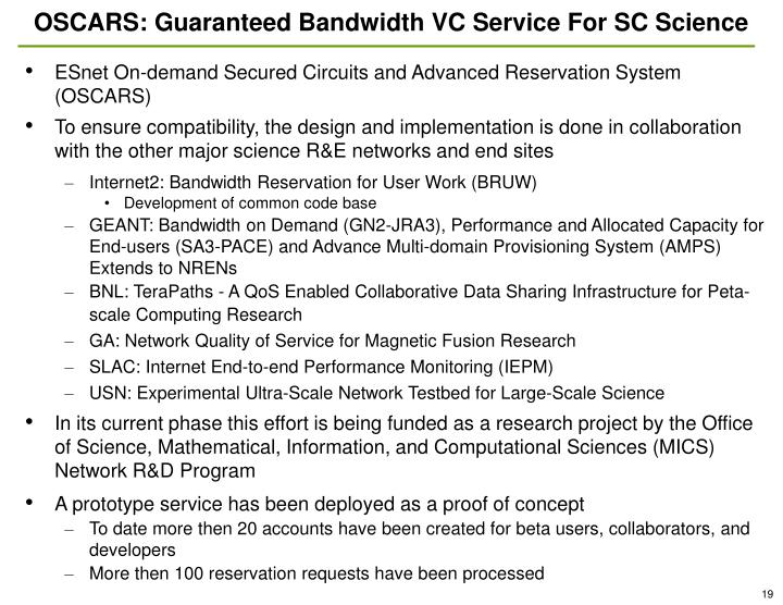OSCARS: Guaranteed Bandwidth VC Service For SC Science