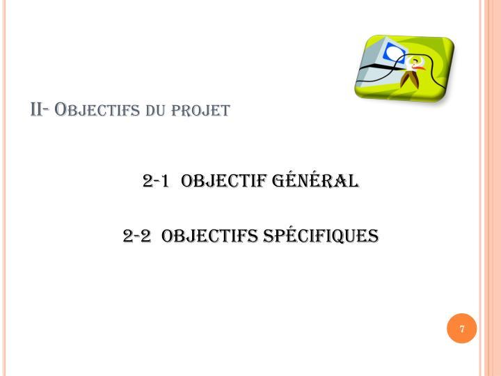 II- Objectifs du projet