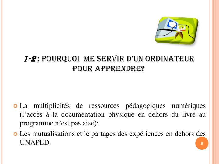 La multiplicités de ressources pédagogiques numériques (l'accès à la documentation physique en dehors du livre au programme n'est pas aisé);