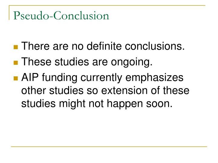 Pseudo-Conclusion