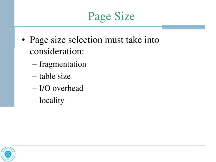 Page size selection must take into consideration: