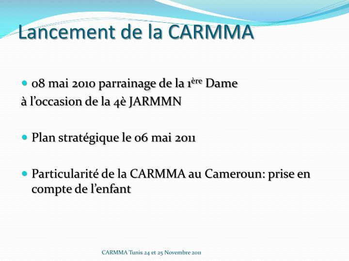 Lancement de la CARMMA