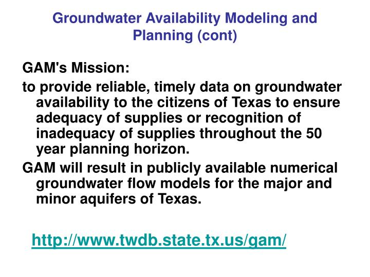 Groundwater Availability Modeling and Planning (cont)