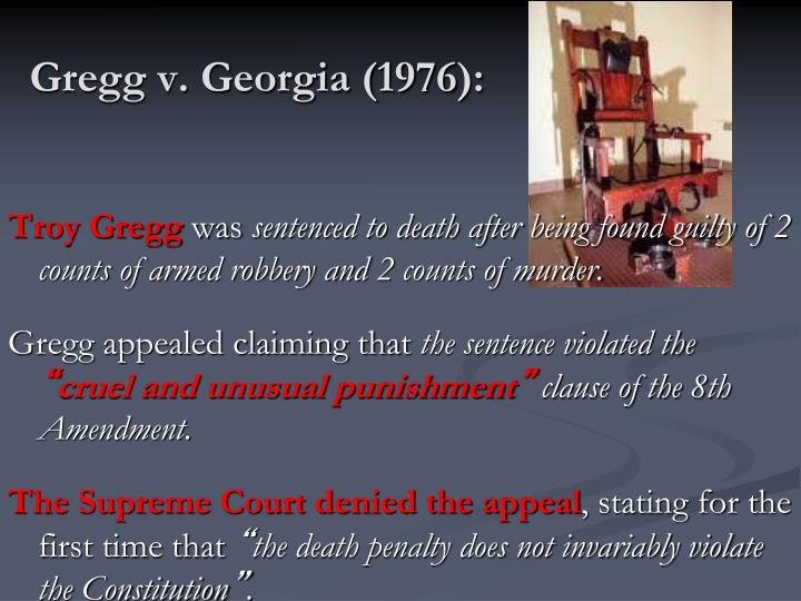 Gregg v. Georgia (1976):