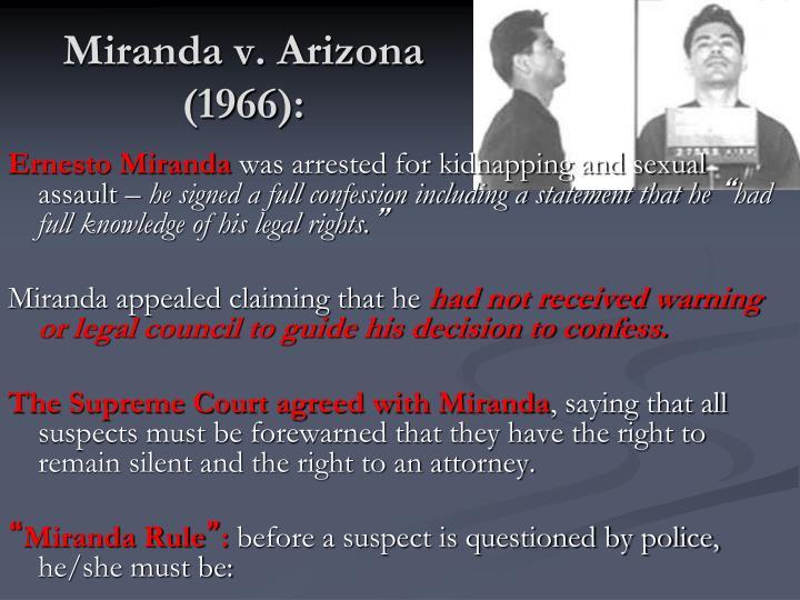 Miranda v. Arizona (1966):