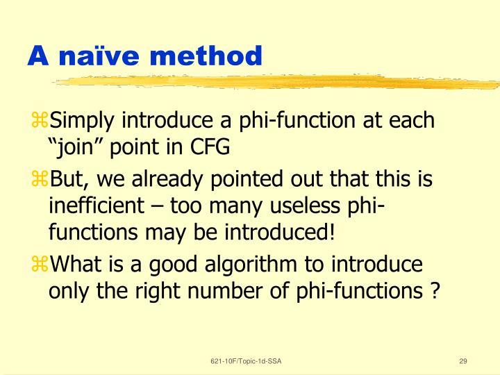 A naïve method